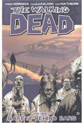 [The Walking Dead: Volume 3: Safety Behind Bars (Product Image)]