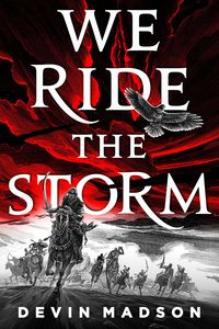 [The Reborn Empire: Book 1: We Ride The Storm (Product Image)]