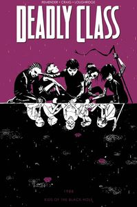 [Deadly Class: Volume 2: Kids Of The Black Hole (Product Image)]