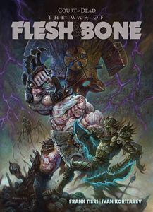 [Court Of The Dead: War Of Flesh & Bone (Hardcover) (Product Image)]