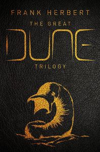 [The Great Dune Trilogy: Dune, Dune Messiah & Children Of Dune (Hardcover) (Product Image)]