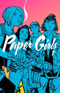 [Paper Girls: Volume 1 (Product Image)]