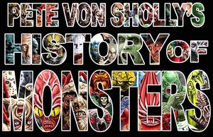 [Pete Von Sholly's History Of Monsters (Hardcover) (Product Image)]