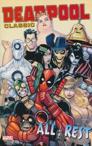 [Deadpool Classic: Volume 15: All The Rest (Product Image)]