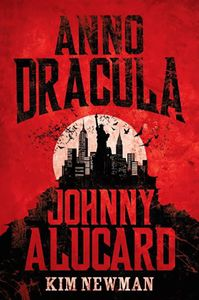 [Anno Dracula: Book 4: Johnny Alucard (Hardcover) (Product Image)]