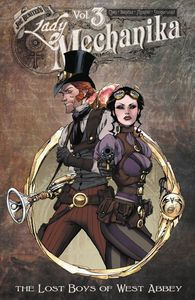 [Lady Mechanika: Volume 3: The Lost Boys Of West Abbey (Product Image)]