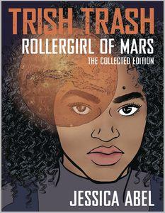 [Trish Trash: Rollergirl Of Mars: Omnibus (Product Image)]