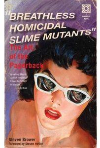 [Breathless Homicidal Slime Mutants (Product Image)]