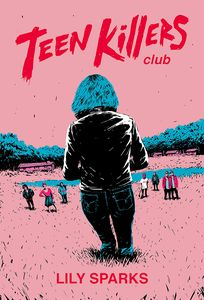 [Teen Killers Club (Hardcover) (Product Image)]