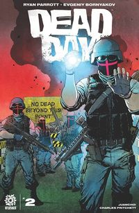 [The cover for Dead Day #2 (Cover A Clarke)]