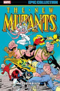 [The New Mutants: Epic Collection: Sudden Death (Product Image)]