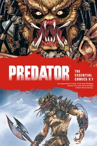 [Predator: The Essential Comics: Volume 1 (Product Image)]