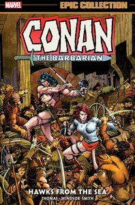 [Conan The Barbarian: The Original Marvel Years: Epic Collection: Hawks From The Sea (Product Image)]