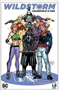 [Wildstorm: A Celebration Of 25 Years (Hardcover) (Product Image)]