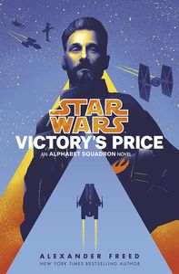 [Star Wars: Victory's Price: An Alphabet Squadron Novel (Hardcover) (Product Image)]