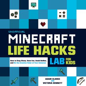 [Unofficial Minecraft Life Hacks Lab For Kids (Product Image)]