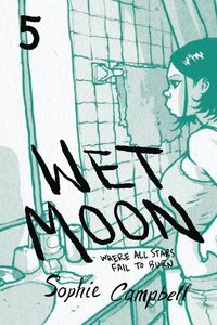 [Wet Moon: Volume 5: Where All Stars Fail To Burn (New Edition) (Product Image)]
