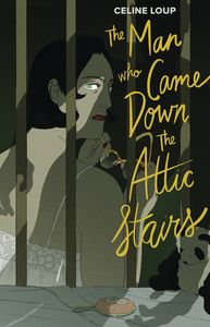 [The Man Who Came Down The Attic Stairs (Hardcover) (Product Image)]