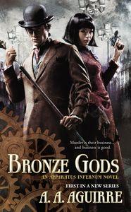 [Bronze Gods: An Apparatus Infernum Novel (Apparatus Infernum 1) (Product Image)]