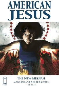 [American Jesus: The New Messiah #3 (Cover B Alexander) (Product Image)]
