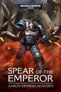 [Warhammer 40K: Spear Of The Emperor (Product Image)]