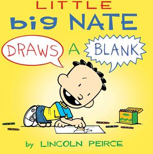 [Little Big Nate: Draws A Blank (Product Image)]