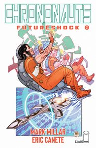 [Chrononauts: Futureshock #2 (Cover A Ferry) (Product Image)]