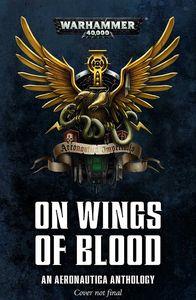 [Warhammer 40K: On Wings Of Blood: An Aeronautica Anthology (Product Image)]