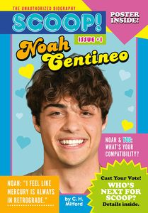 [Noah Centineo: Scoop! The Unauthorised Biography (Product Image)]