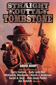 [Straight Outa Tombstone: Tales Of Weird Wild West (Product Image)]
