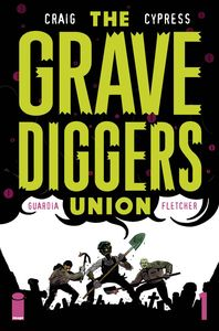 [The Gravediggers Union #1 (Product Image)]