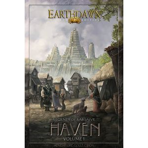 [Earthdawn: 4th Edition: Legends Of Barsaive: Haven: Volume 1 (Product Image)]