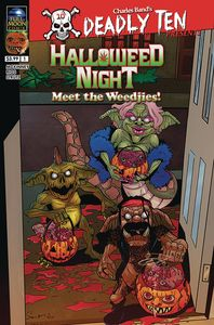 [Deadly Ten Presents: Halloweed Night: Meet The Weedjies (Cover A) (Product Image)]