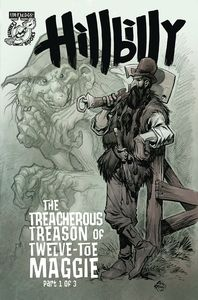 [The Hillbilly: The Treacherous Treason Of 12 Toe Maggie #1 (Cover A) (Product Image)]