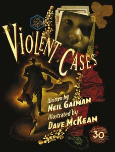 [Violent Cases: 30th Anniversary Collectors Edition (Signed Hardcover) (Product Image)]