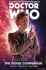 [Doctor Who: The 10th Doctor: Facing Fate: Volume 3: The Good Companion (Hardcover) (Product Image)]