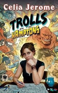 [Trolls In The Hamptons (Product Image)]