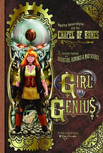 [Girl Genius: Volume 8: Agatha & Chapel Of Bones (Product Image)]