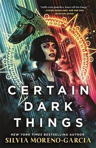 [Certain Dark Things (Hardcover) (Product Image)]