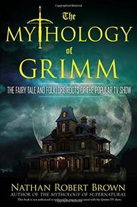 [Mythology Of Grimm (Product Image)]
