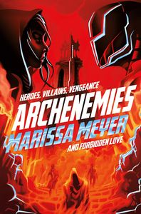 [Renegades: Book 2: Archenemies (Bookplated Signed Edition) (Product Image)]