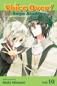 [Voice Over!: Seiyu Academy: Volume 10 (Product Image)]