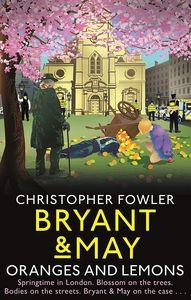 [Bryant & May: Oranges & Lemons (Hardcover) (Product Image)]