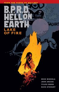 [B.P.R.D.: Hell On Earth: Volume 8: Lakes Of Fire (Product Image)]