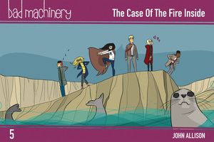 [Bad Machinery: Volume 5: Case Fire Inside (Pocket Edition) (Product Image)]