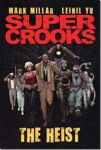 [Super Crooks: Volume 1: The Heist (Titan Edition) (Product Image)]