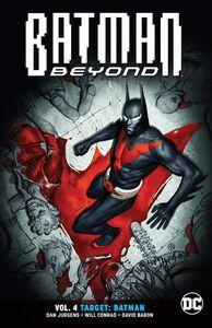 [Batman Beyond: Volume 4: Target Batman (Product Image)]