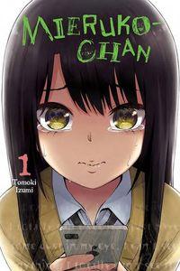[Mieruko-Chan: Volume 1 (Product Image)]