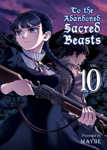 [To The Abandoned Sacred Beasts: Volume 10 (Product Image)]