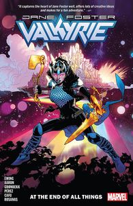 [Valkyrie: Jane Foster: Volume 2: At The End Of All Things (Product Image)]